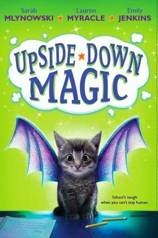 Upside-Down Magic (Upside-Down Magic, #1)