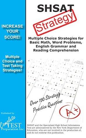 SHSAT Test Strategy! Winning Multiple Choice Strategies for the SHSAT Exam!