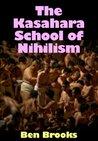 The Kasahara School Of Nihilism