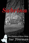 Sabrina (Ghosts of River Oaks Book 1)