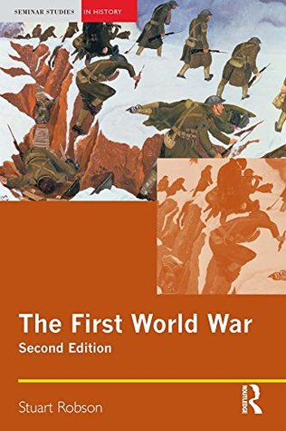 The First World War (Seminar Studies)