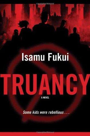 Truancy by Isamu Fukui