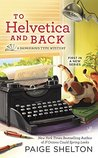 To Helvetica and Back by Paige Shelton