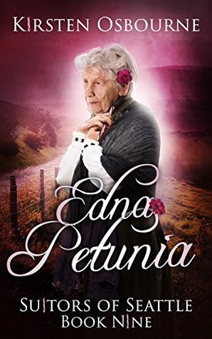 Edna Petunia (Suitors of Seattle, #9)