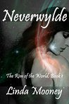 Neverwylde (The Rim of the World, #1)