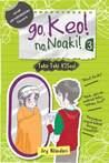 Go, Keo! No, Noaki! #3: Teka-Teki K2Soul