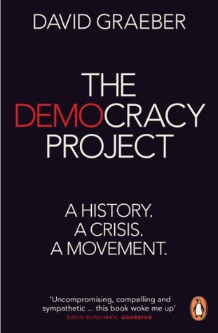 The Democracy Project: A History, a Crisis, a Movement EPUB
