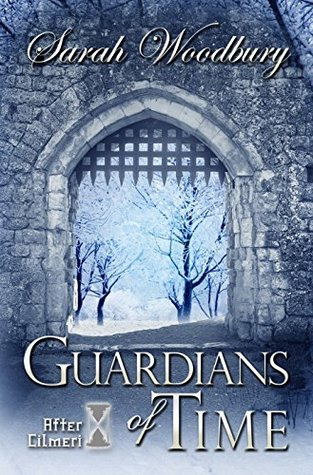 Guardians of Time (After Cilmeri, #9)
