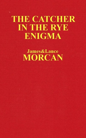 The Catcher in the Rye Enigma (The Underground Knowledge Series, #4)
