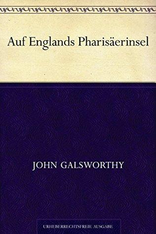 Auf Englands Pharisäerinsel