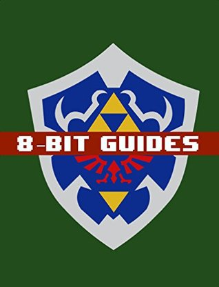 The Legend of Zelda: Ocarina of Time 3D Strategy Guide & Walkthrough - Cheats, Tips, Tricks, AND MORE!