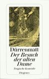 Der Besuch der alten Dame by Friedrich Dürrenmatt