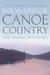 Canoe Country by Roy MacGregor