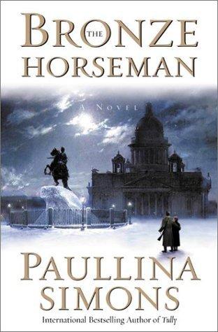 The Bronze Horseman by Paullina Simons