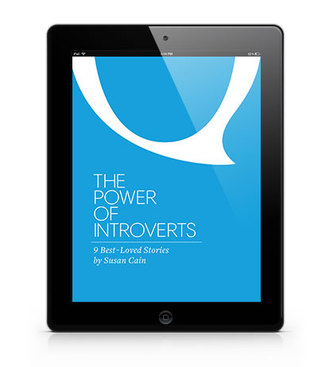 The Power of Introverts: 9 Best-Loved Stories