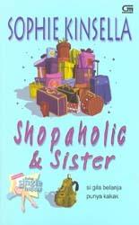 Shopaholic & Sister - Si Gila Belanja Punya Kakak (Shopaholic, #4)
