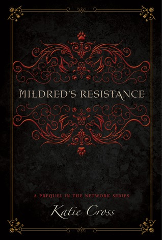 Mildred's Resistance by Katie Cross