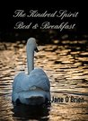 The Kindred Spirit Bed & Breakfast (The White Pine Trilogy Book 3)