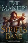 Strife's Bane (Shattered Kingdoms, #3)