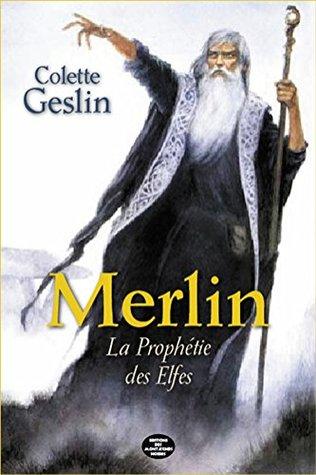 Merlin - La Prophétie des Elfes