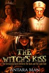 The Witch's Kiss: The Everlasting Battle Between the Dark and the Light Side, Episode 1