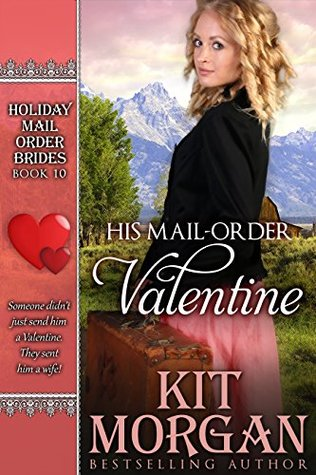 His Mail-Order Valentine (Holiday Mail Order Brides #10)