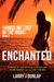 Enchanted (Things We Lost i...
