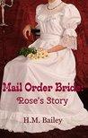Mail Order Bride: Rose's Story