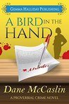 A Bird in the Hand (Proverbial Crime, #1)