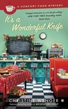 It's a Wonderful Knife (A Comfort Food Mystery, #5)