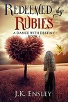 Redeemed by Rubies (A Dance with Destiny #6)