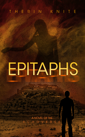 Ebook Epitaphs by Therin Knite DOC!