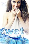 Wet (The Water's Edge, #1)