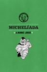 Michelíada by Antoni Munné-Jordà