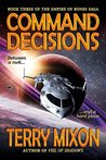 Command Decisions (Empire of Bones Saga, #3)