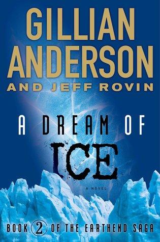 A Dream of Ice (The Earthend Saga #2)