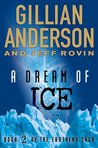 A Dream of Ice (The Earthend Saga #2)