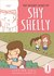 The Secret Story of Shy Shelly by Justine Hail