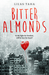 Bitter Almonds by Lilas Taha