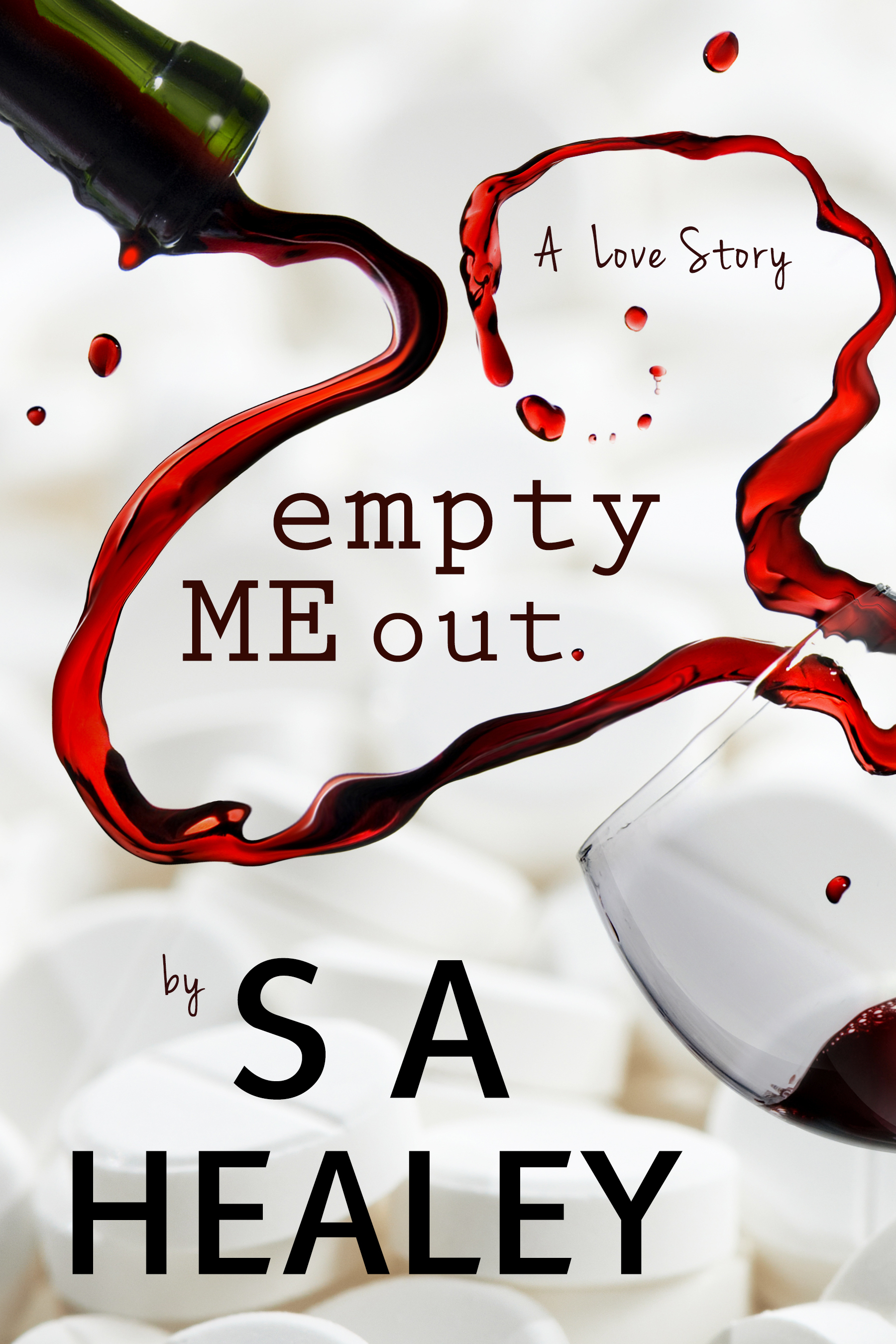 Empty Me Out (The Liquid Series, #1)
