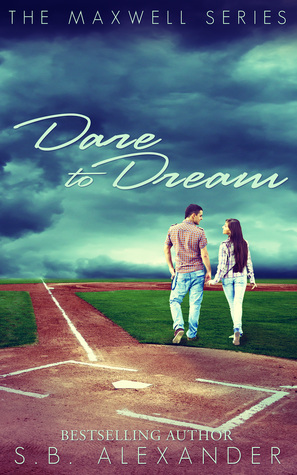 Dare to Dream (Maxwell, #2)