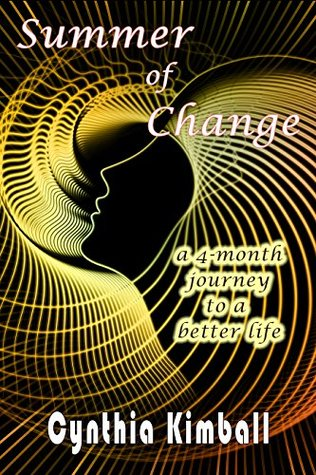 Summer of Change: A 4-month journey to a better life