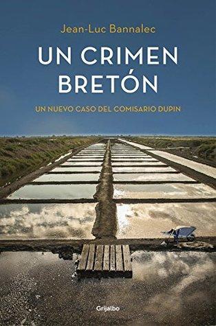 Un crimen bretón (Comisario Dupin, #3)