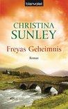 Freyas Geheimnis: Roman