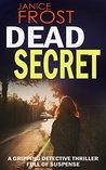 Dead Secret (DS Ava Merry and DI Jim Neal, #1)