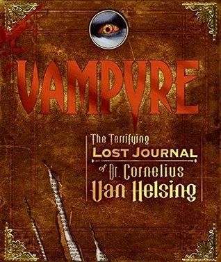 Vampyre by Cornelius Van Helsing