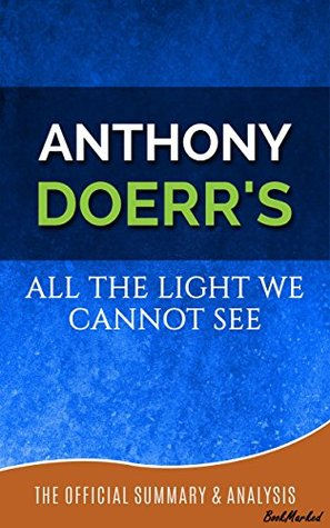 All The Light We Cannot See A Novel By Anthony Doerr Official