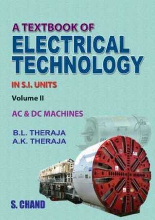 A textbook of electrical technology in s. I units, vol. 2: ac and.