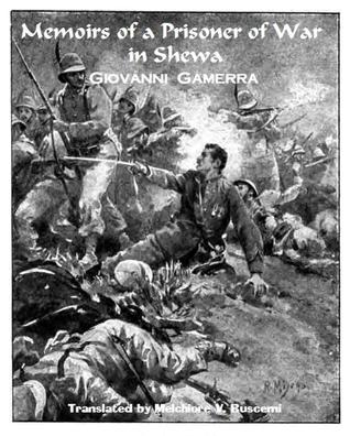 Memoirs of a Prisoner of War in Shewa (March 1896 - January 1897)