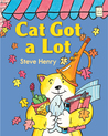 Cat Got a Lot: An I Like to Read® book